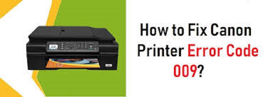 Canon Printer Error Code 009