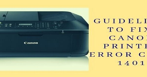 Canon Printer Error Code 1401