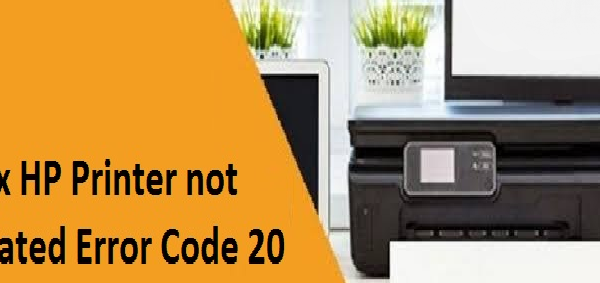 HP Printer not Activated Error 20